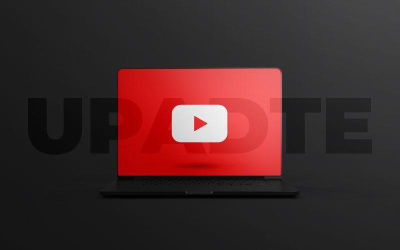 يوتيوب وتحديثات جديدة على كل صعيد